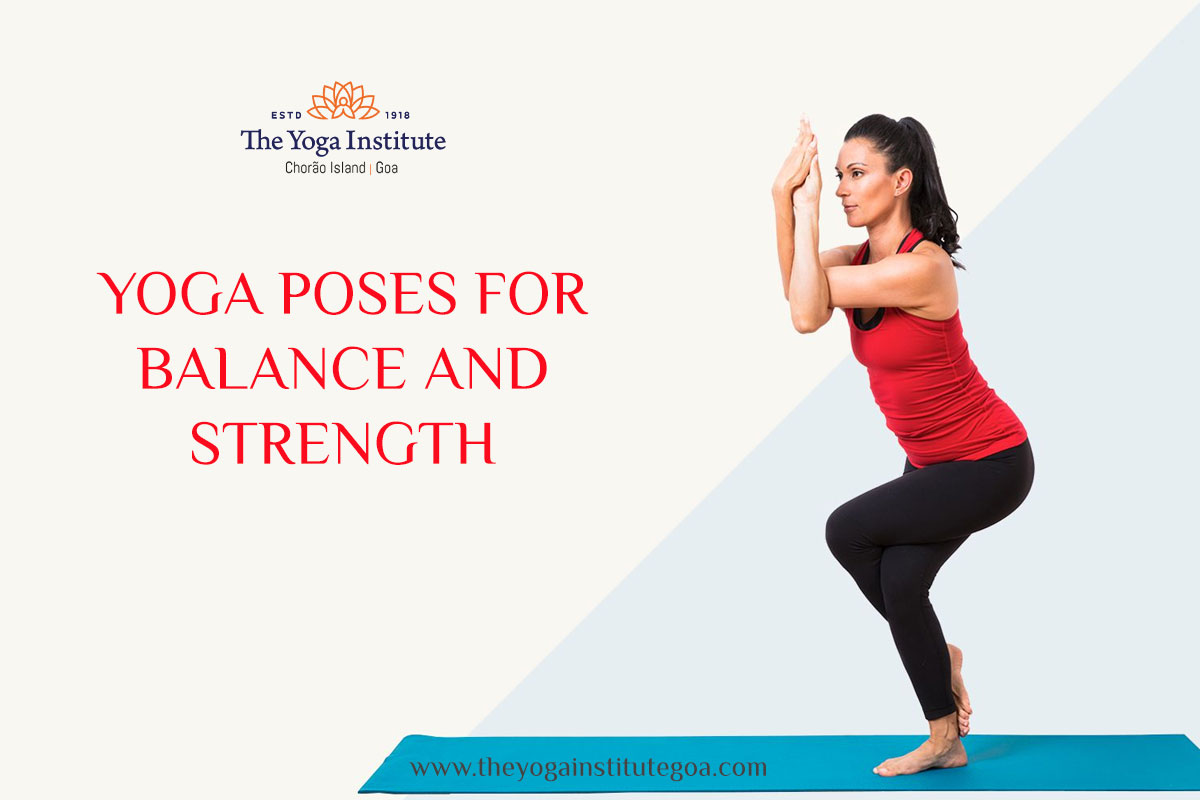 Yoga Poses for Balance And Strength
