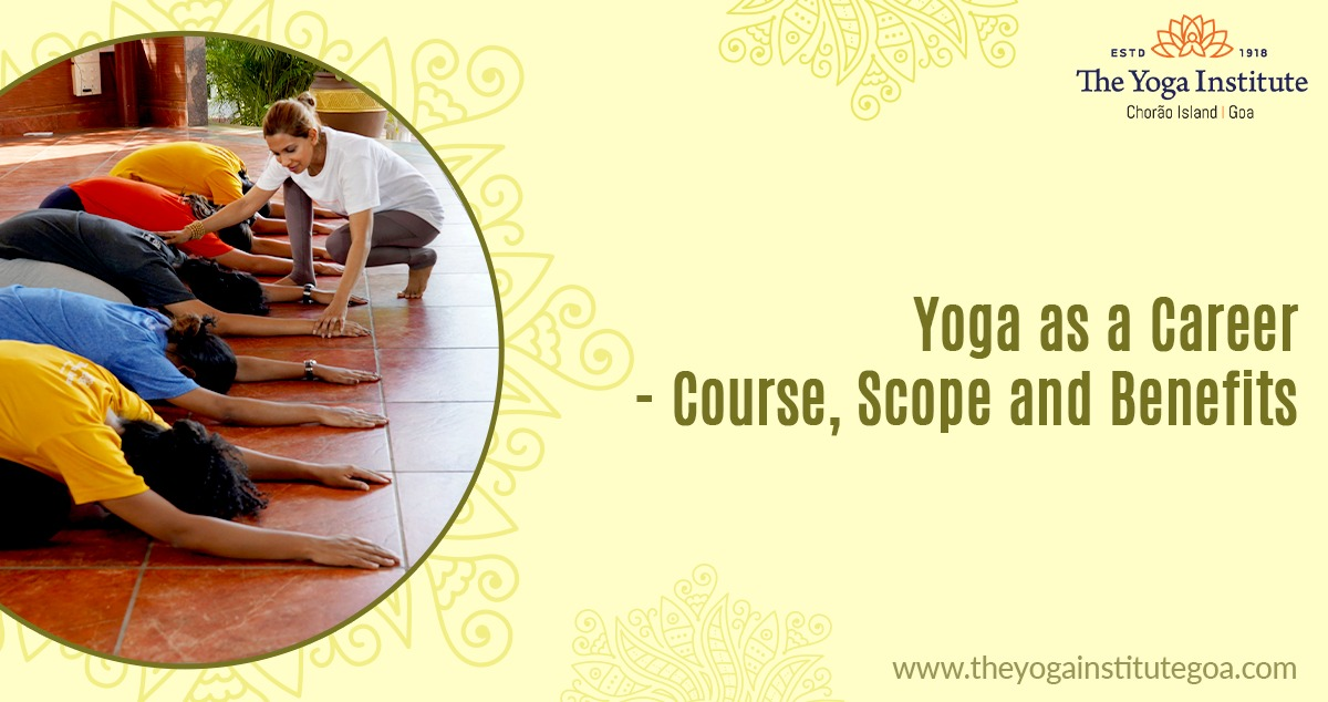 Yoga as a Career- Course, Scope and Benefits
