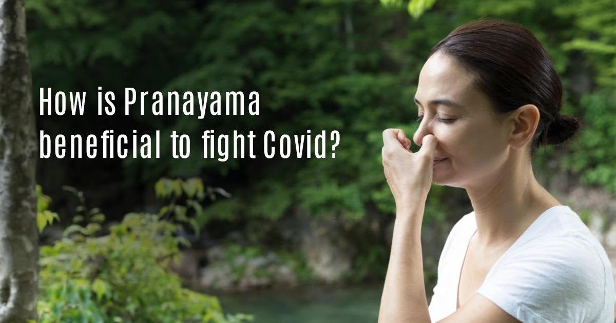 Pranayama benefits - Yoga and COVID-19